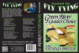 Green River Guide's Choice with Denny Breer, Hooked On Fly Tying Series