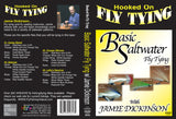 Basic Saltwater Fly Tying with Jamie Dickinson, Hooked On Fly Tying Series