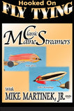 Two gorgeous patterns taught in Classic Maine Streamers with Mike Martinek, Jr., Hooked On Fly Tying Series