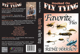 Favorite Flies with Rene Harrop, Hooked On Fly Tying Series