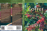 Discoveries Costa Rica: Coffee, From Seed To Cup / Café, Desde La Semilla A La Taza