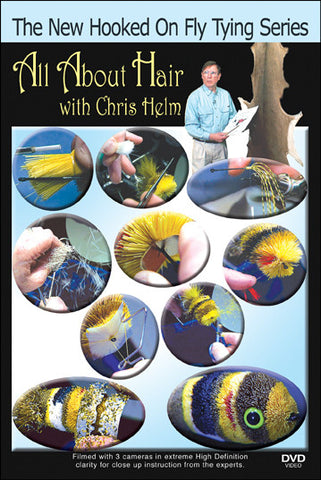 All About Hair with Chris Helm teaches all kinds of techniques for finding the right kind of hair for fly tying.