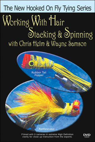 Working with Hair, Stacking/Spinning; Helm & Samson New Hooked On Fly Tying Series focuses on the Rattlesnake Slider.