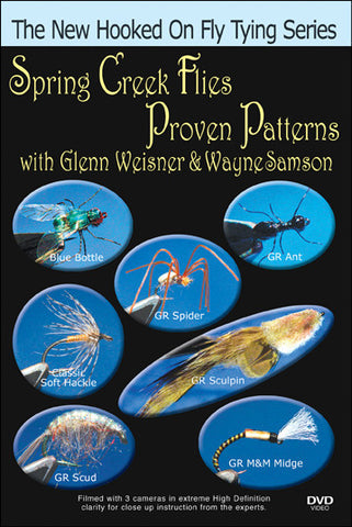 Spring Creek Flies, Proven Patterns; Weisner & Samson New Hooked On Fly Tying Series teaches you techniques for good spring creek flies.