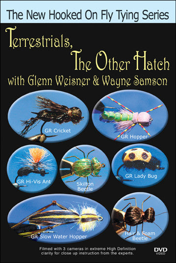 Learn terrestrial patterns that are effective and creative from Terrestrials, The Other Hatch; Weisner, Samson New Hooked On Fly Tying Series