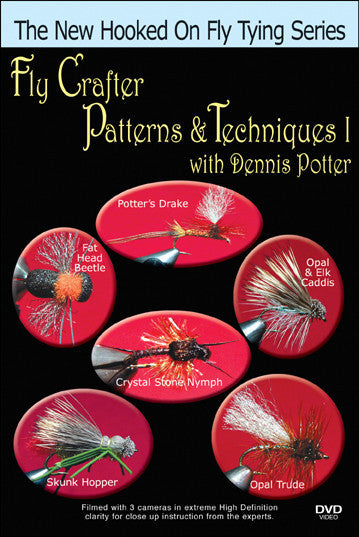 Fly Crafter Patterns & Techniques I; Dennis Potter New Hooked On Fly Tying Series shows you tons of great ties for the most effective fly fishing results.