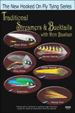 Traditional Streamers & Bucktail with Don Bastian New Hooked On Fly Tying Series shows you techniques to tie better patterns.