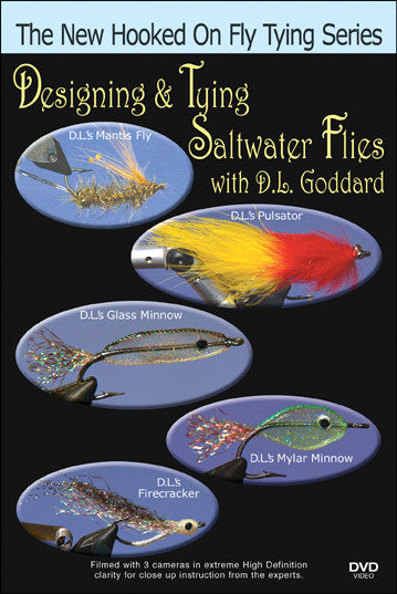 Designing & Tying Saltwater Flies with D.L. Goddard New Hooked On Fly Tying Series teaches you what goes into a good design.