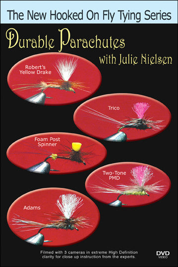 Durable Parachutes with Julie Nielsen New Hooked On Fly Tying Series teaches you to ti effective ties for good fly fishing.