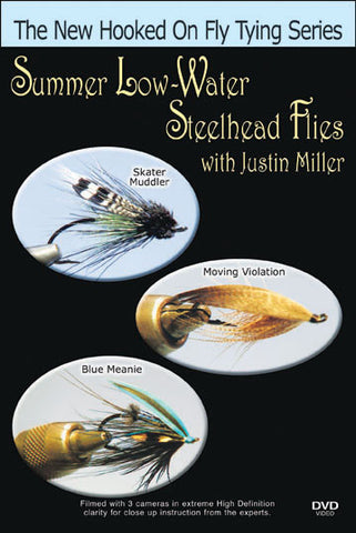Summer Low Water Steelhead Flies with Justin Miller presents a production that showcases Justin Miller and his passion for steelhead flies.