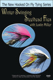 Winter Swinging Steelhead Flies with Justin Miller teaches you how to handle the high, cold water.