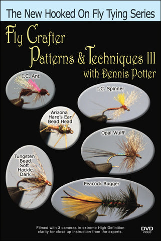 Fly Crafter Patterns & Techniques III with Dennis Potter brings you more knowledge in the fly fishing world.