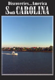Discoveries America South Carolina presents South Carolina's history- churches, beaches, and upcountry style.