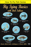 Fly Tying Basics with Dick Talleur, How To Fly Fish Series allows Dick Talleur to show you his techniques for the best ties- especially for intricate designs.