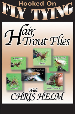 Hair Trout Flies with Chris Helm, Hooked On Fly Tying Series teaches you everything there is to know about where to place hair on fly patterns.
