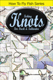 Knots for Fresh and Saltwater teaches you to tie several knots best for fresh and saltwater.