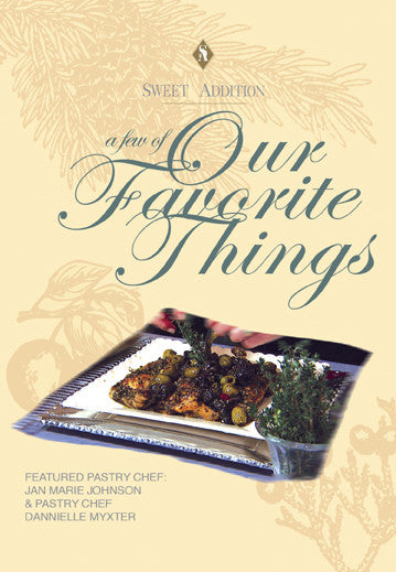 "Join Chef Jan Marie Johnson and Pastry Chef Dannielle Myxter in ""A Few Of Our Favorite Things"".  Learn incredible dishes and desserts that will be a hit for every occasion."