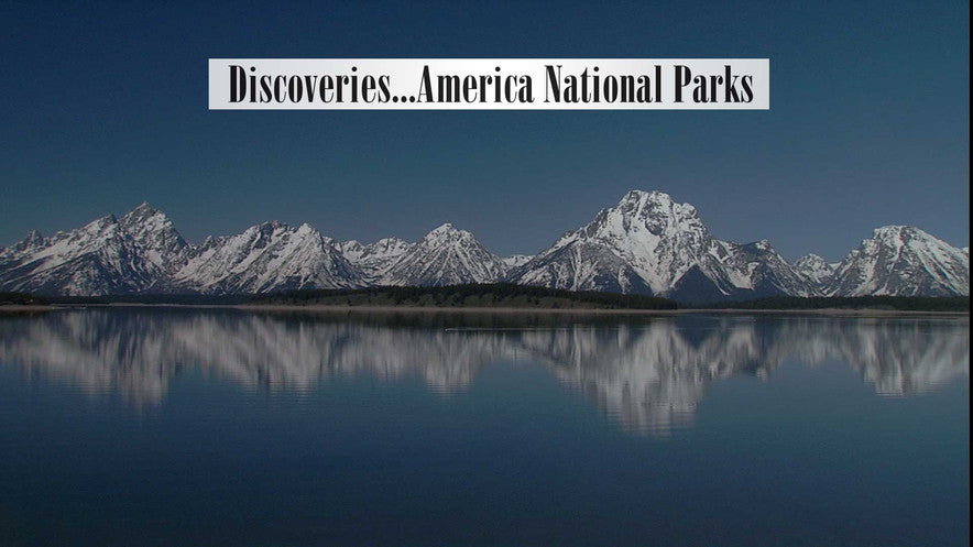 Discoveries America National Parks