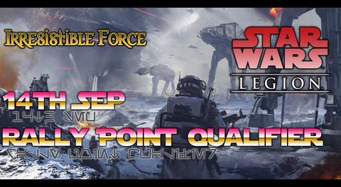 Star Wars: Legion Rally Point Qualifier 14th September