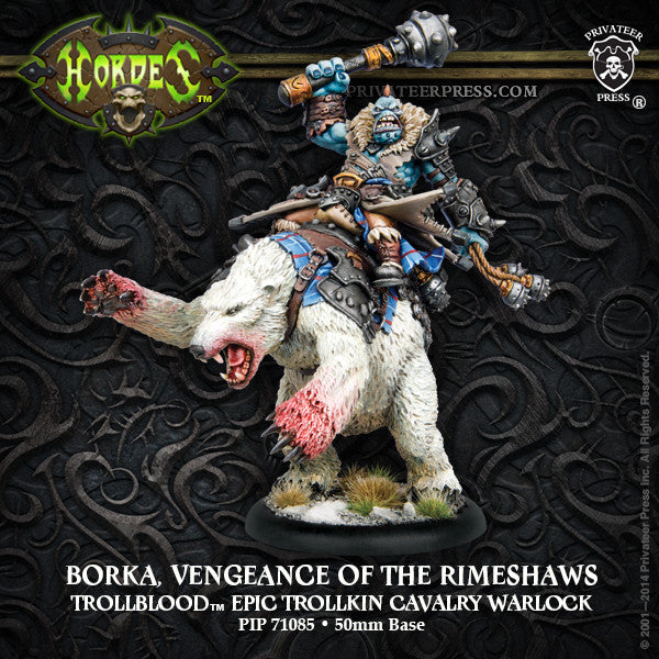 PIP71085	Borka, Vengeance of the Rimeshaws