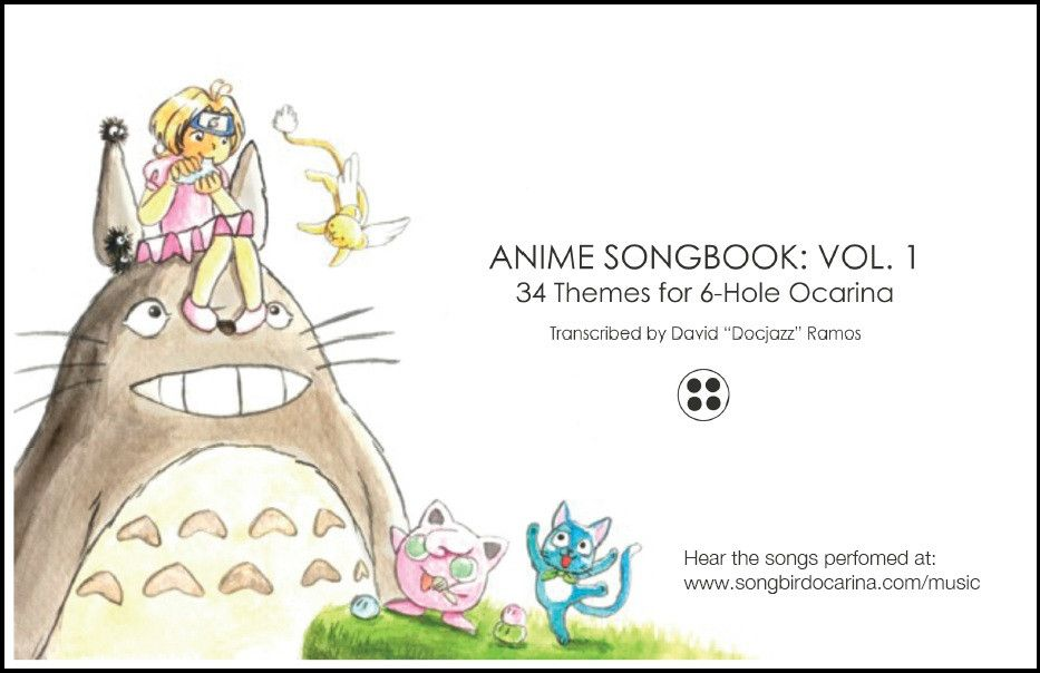 Anime Songbook: Vol  1 for 6 Hole Ocarina (PDF)