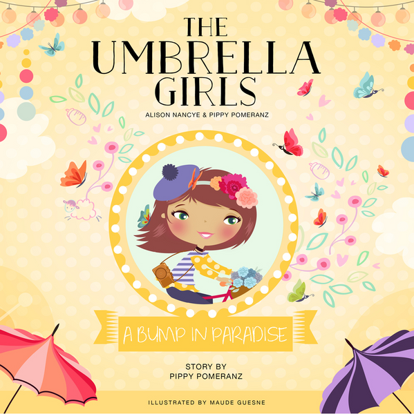 The Umbrella Girls - A Bump in Paradise