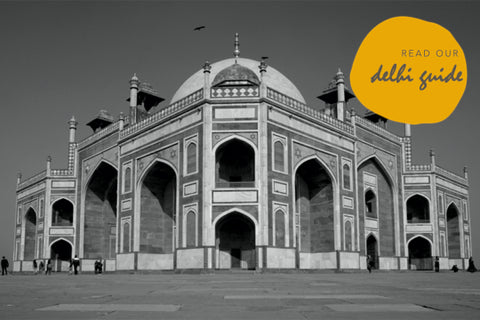 Our guide to Delhi