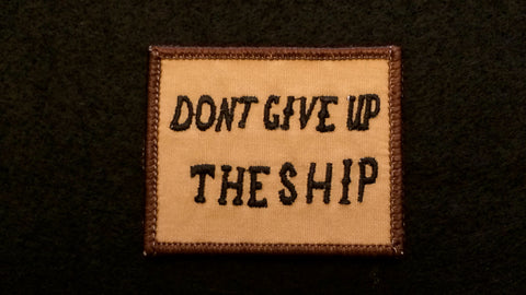 Subdued DONT GIVE UP THE SHIP Battle Flag morale patch