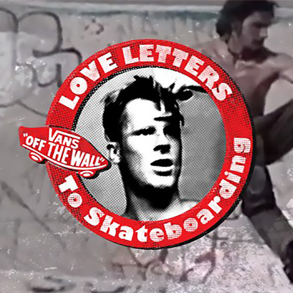 LOVE LETTERS TO SKATEBOARDING // JEFF GROSSO