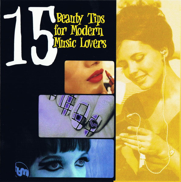 Various - 15 Beauty Tips For Modern Music Lovers cd