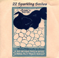 22 Sparkling Smiles - Brave Chicken Of War 7""