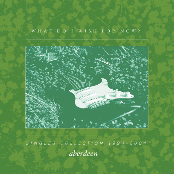 Aberdeen - What Do I Wish For Now? cd