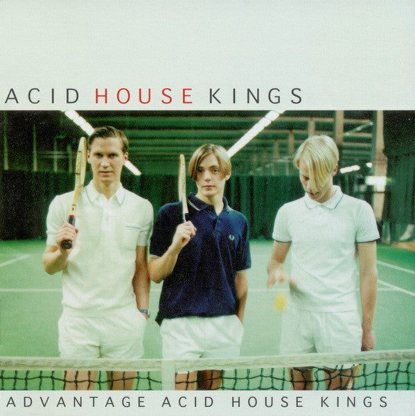 Acid House Kings - Advantage Acid House Kings lp