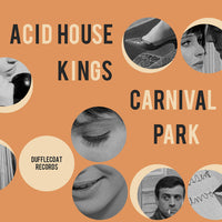 Acid House Kings / Carnival Park - split cdep