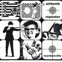 Airbomb Repeater - Murdersville EP 7""