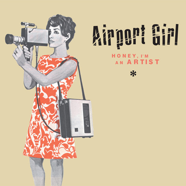 Airport Girl - Honey, I'm An Artist cd