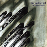 Aislers Set - The Last Match cd/lp