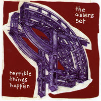 Aislers Set - Terrible Things Happen cd/lp