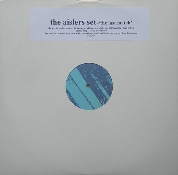 Aislers Set - The Last Match (white vinyl) lp