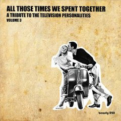 Various - All Those Times We Spent Together (Tribute to the TVPs, Vol. 3) dbl cd