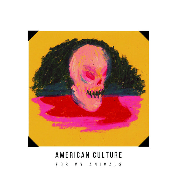 American Culture - For My Animals lp/cs