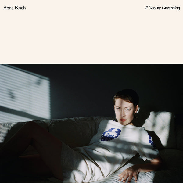 Burch, Anna - If You're Dreaming cd/lp