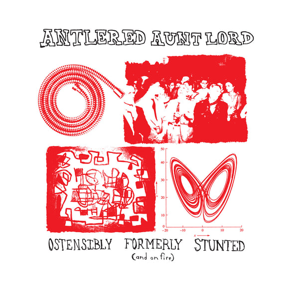 Antlered Aunt Lord - Ostensibly Formerly Stunted (And On Fire) lp