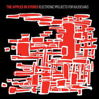 Apples In Stereo - Electronic Projects For Musicians cd/lp