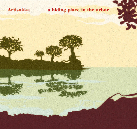 Artisokka - A Hiding Place In The Arbor cd