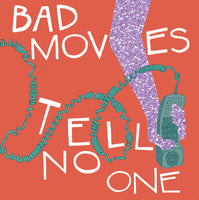 Bad Moves - Tell No One cd/lp