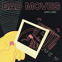 Bad Moves - Untenable cd/lp