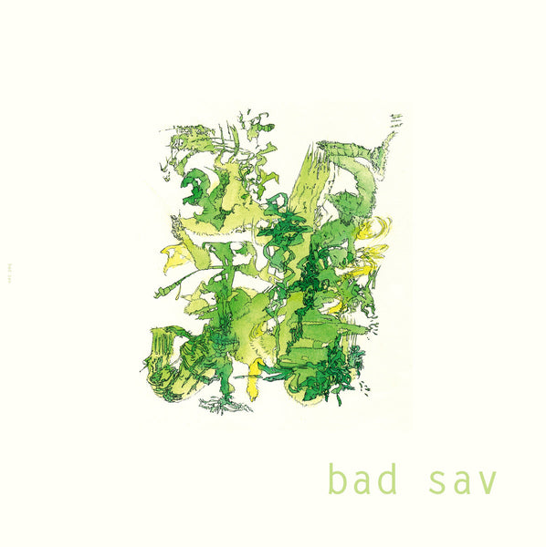 Bad Sav - Bad Sav cd/lp