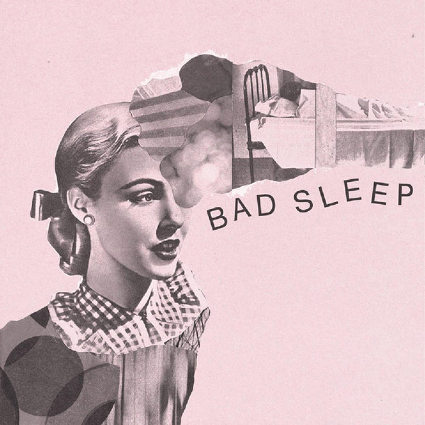 Bad Sleep - Bad Sleep EP 7""