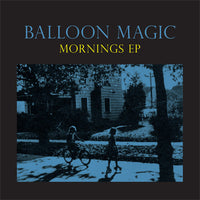 Balloon Magic - Mornings EP cdep